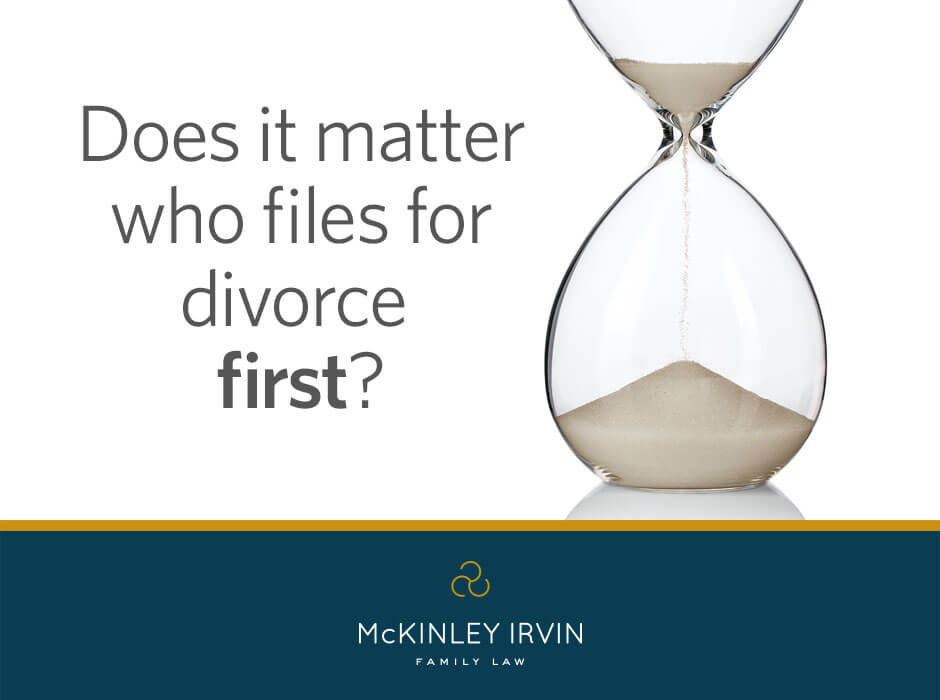 Does It Matter Who Files For Divorce First