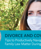 Practical Issues for Divorces During the Health Crisis