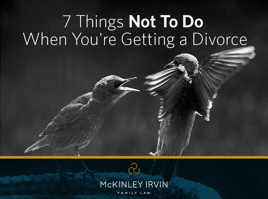7 Things Not To Do When You're Getting a Divorce